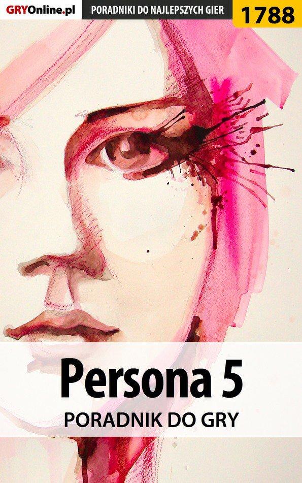 Persona 5 - poradnik do gry - Ebook (Książka EPUB) do pobrania w formacie EPUB
