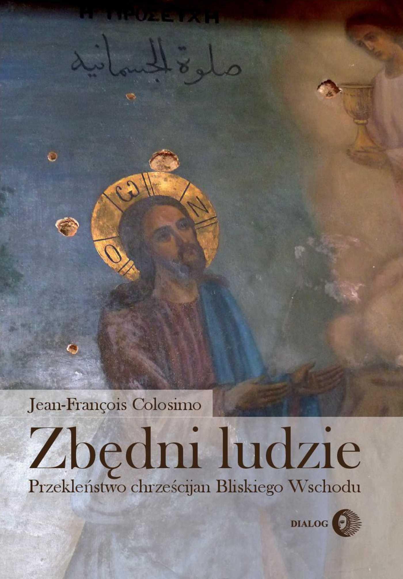 Zbędni ludzie. Przekleństwo chrześcijan Bliskiego Wschodu - Ebook (Książka EPUB) do pobrania w formacie EPUB