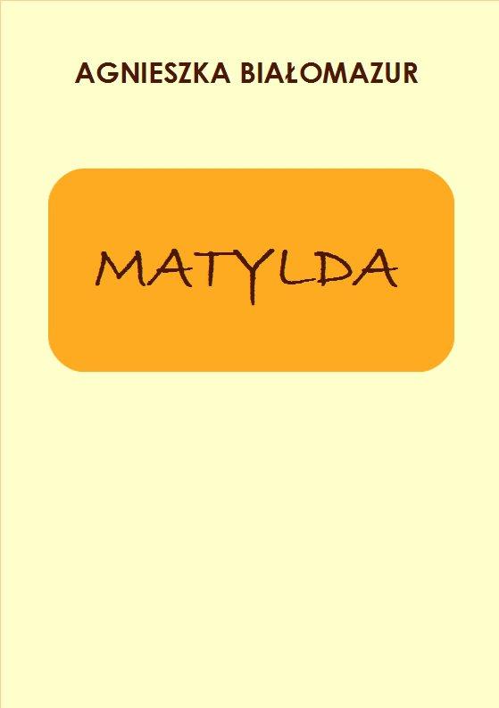 Matylda - Ebook (Książka PDF) do pobrania w formacie PDF