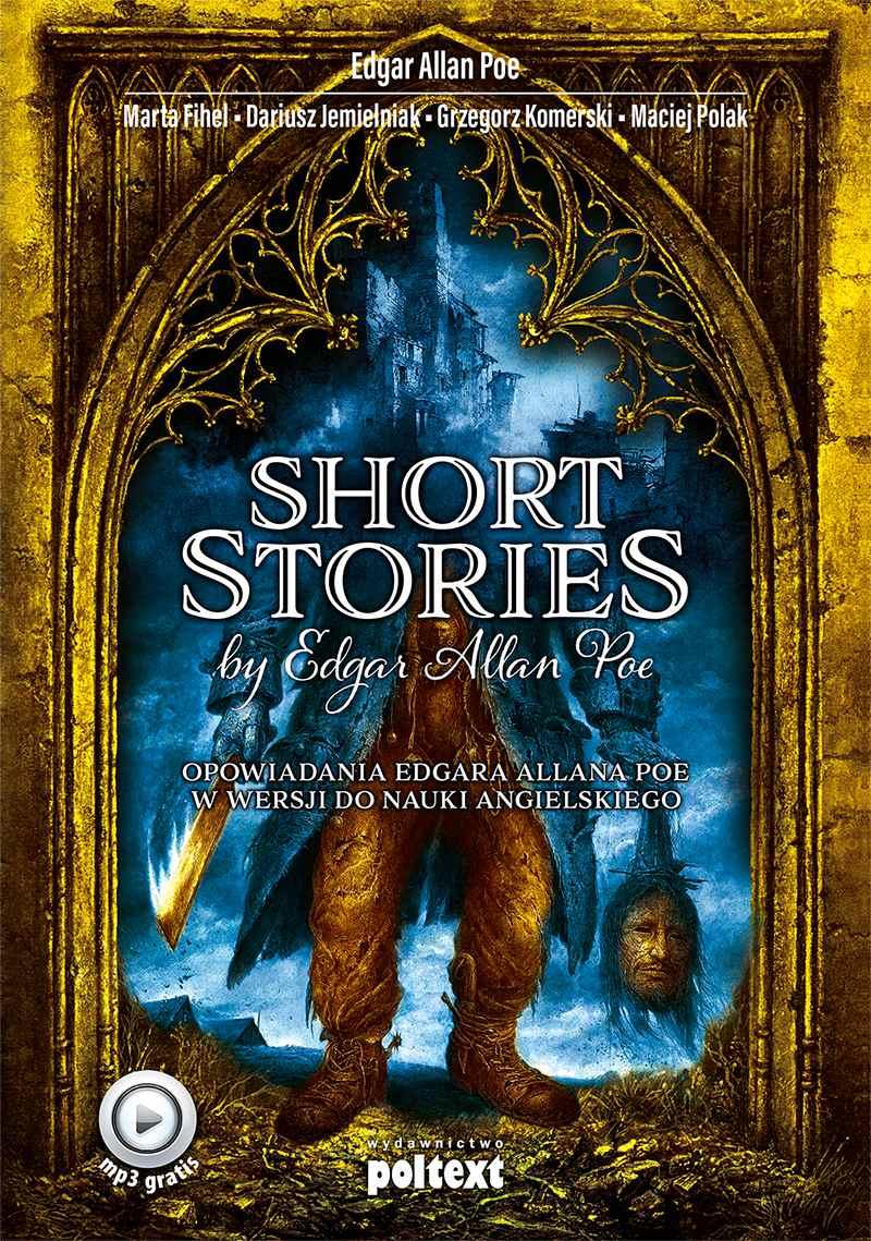Short Stories by Edgar Allan Poe. Opowiadania Edgara Allana Poe w wersji do nauki angielskiego - Ebook (Książka EPUB) do pobrania w formacie EPUB