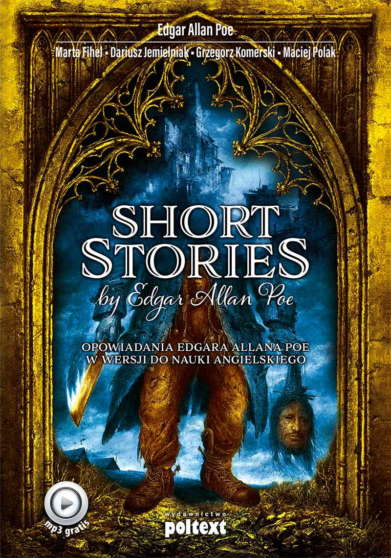 Short Stories by Edgar Allan Poe. Opowiadania Edgara Allana Poe w wersji do nauki angielskiego - Ebook (Książka na Kindle) do pobrania w formacie MOBI