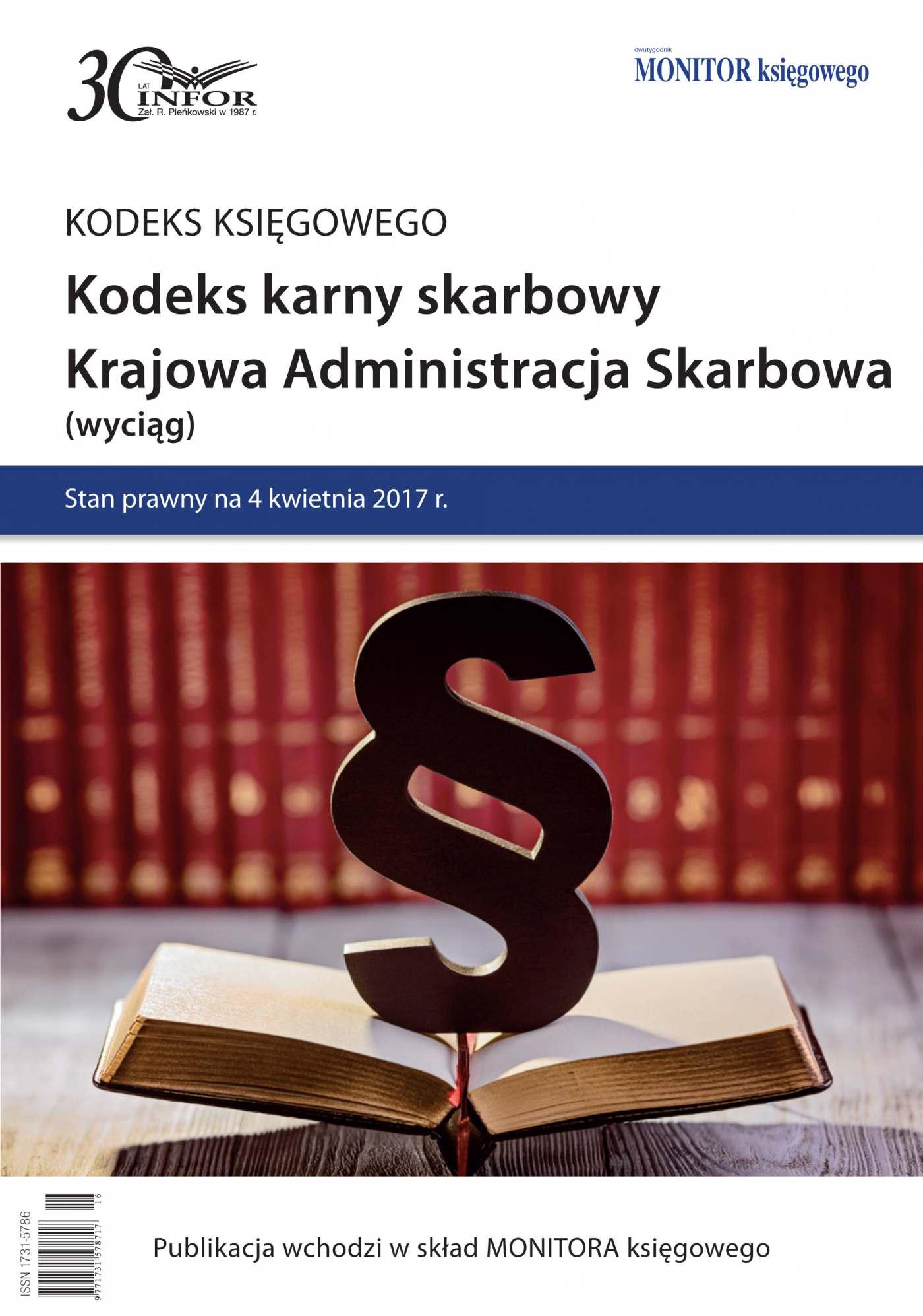 Kodeks karny skarbowy. Krajowa Administracja Skarbowa (wyciąg) - Ebook (Książka PDF) do pobrania w formacie PDF