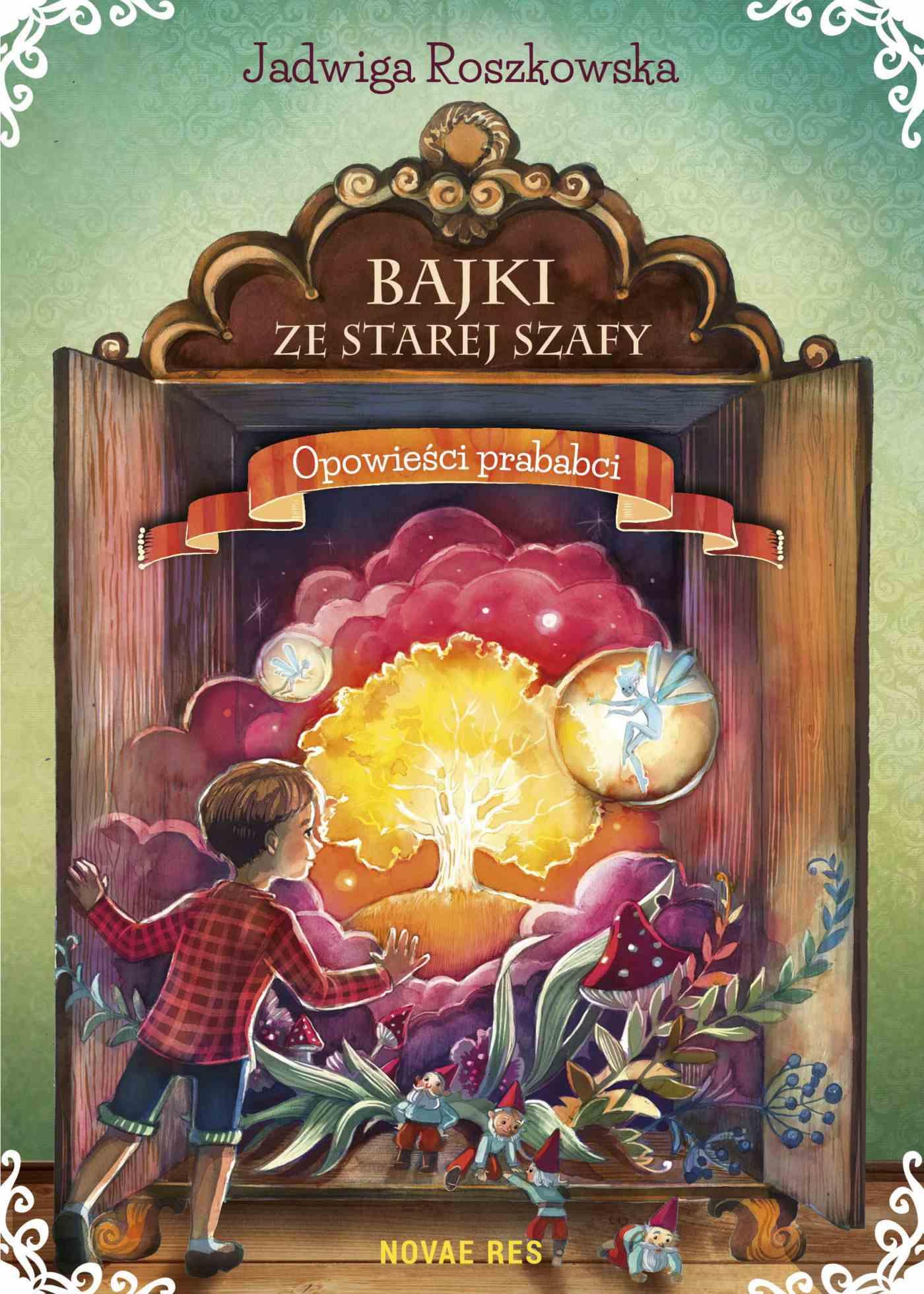 Bajki ze starej szafy. Opowieści prababci - Ebook (Książka EPUB) do pobrania w formacie EPUB
