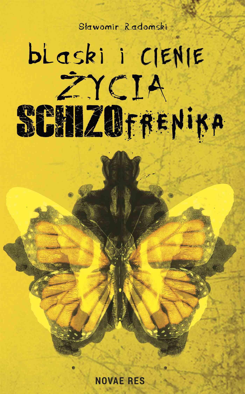 Blaski i cienie życia schizofrenika - Ebook (Książka EPUB) do pobrania w formacie EPUB