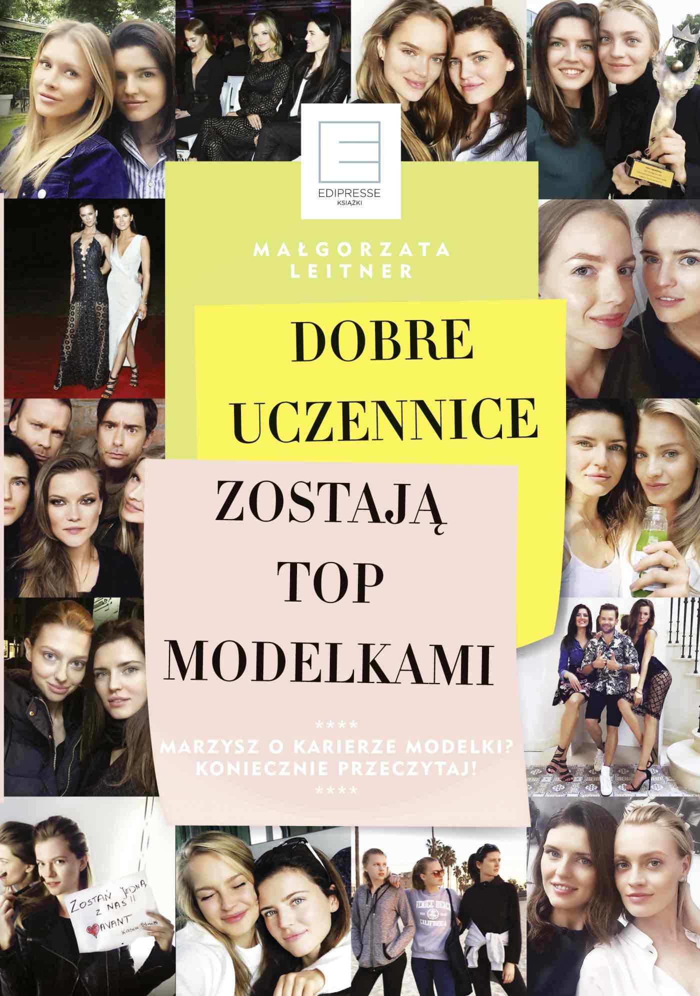 Dobre uczennice zostają top modelkami - Ebook (Książka na Kindle) do pobrania w formacie MOBI