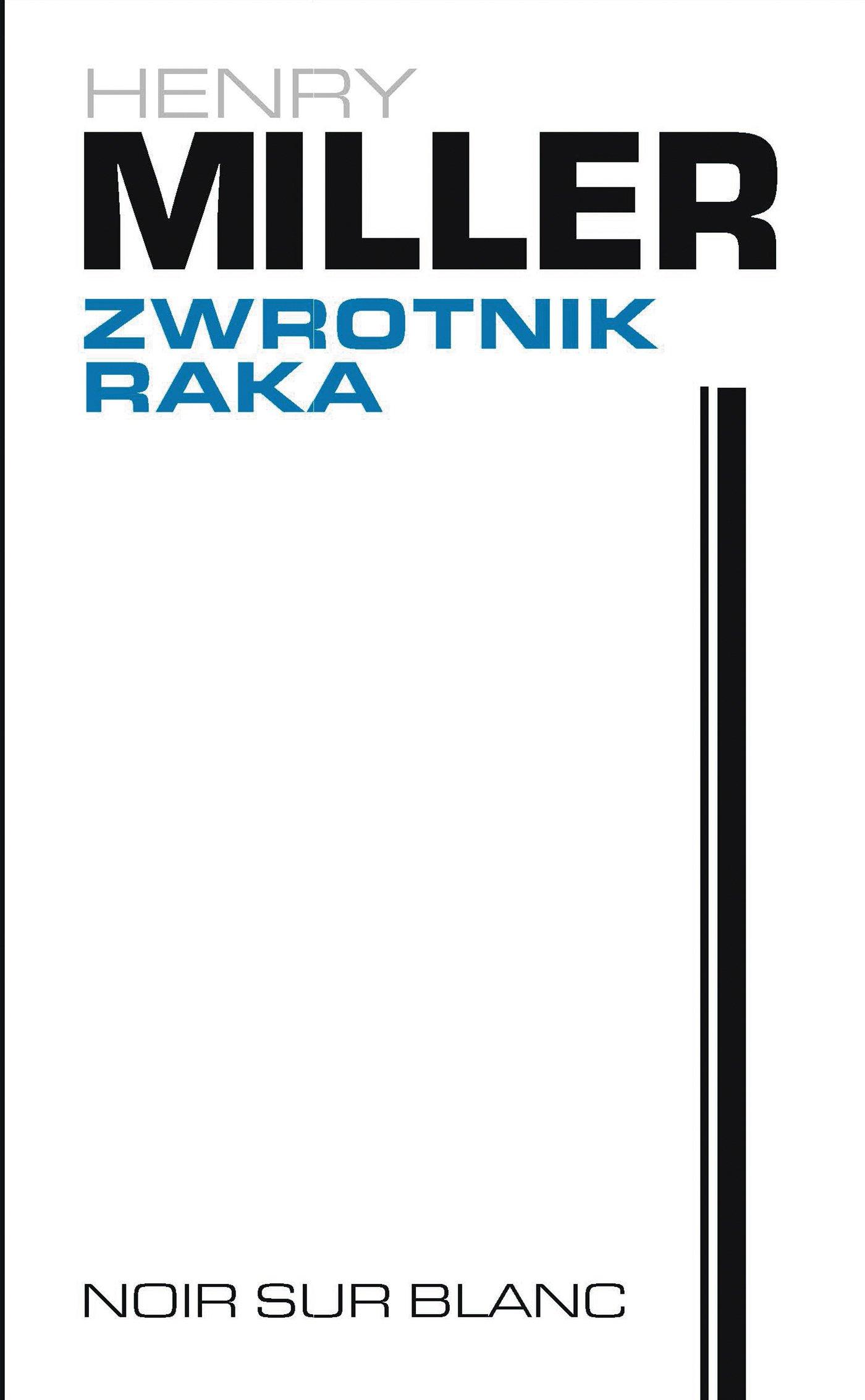 Zwrotnik Raka - Ebook (Książka EPUB) do pobrania w formacie EPUB