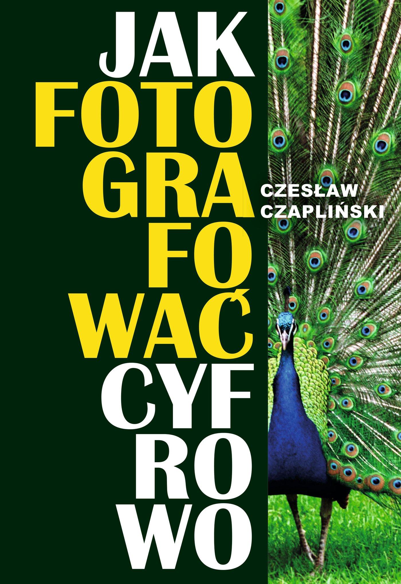 Jak fotografować cyfrowo - Ebook (Książka EPUB) do pobrania w formacie EPUB