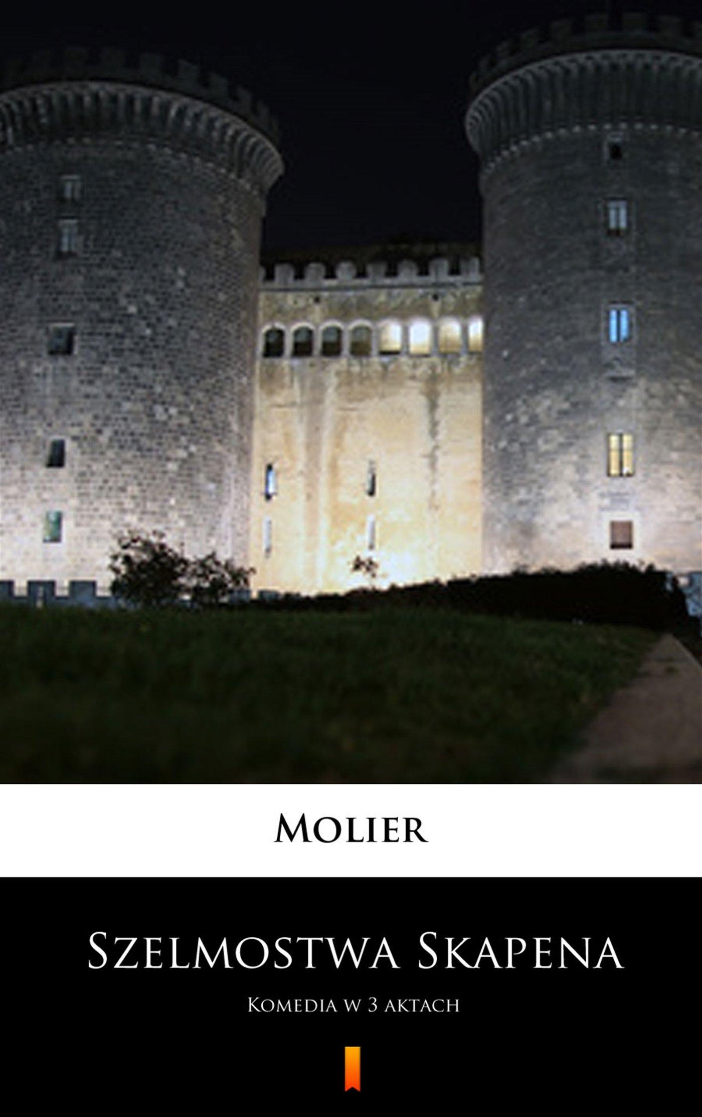 Szelmostwa Skapena - Ebook (Książka na Kindle) do pobrania w formacie MOBI