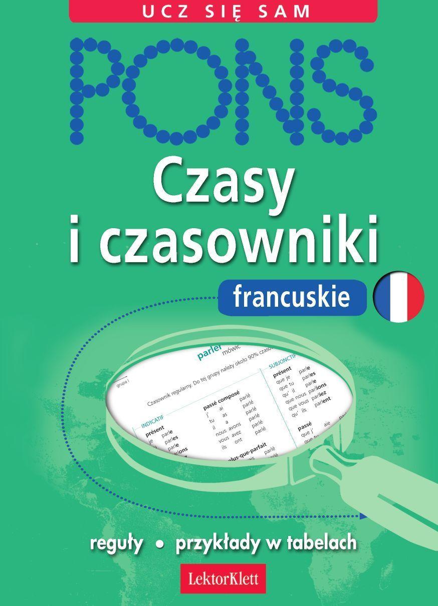 Czasy i czasowniki francuskie - Ebook (Książka PDF) do pobrania w formacie PDF
