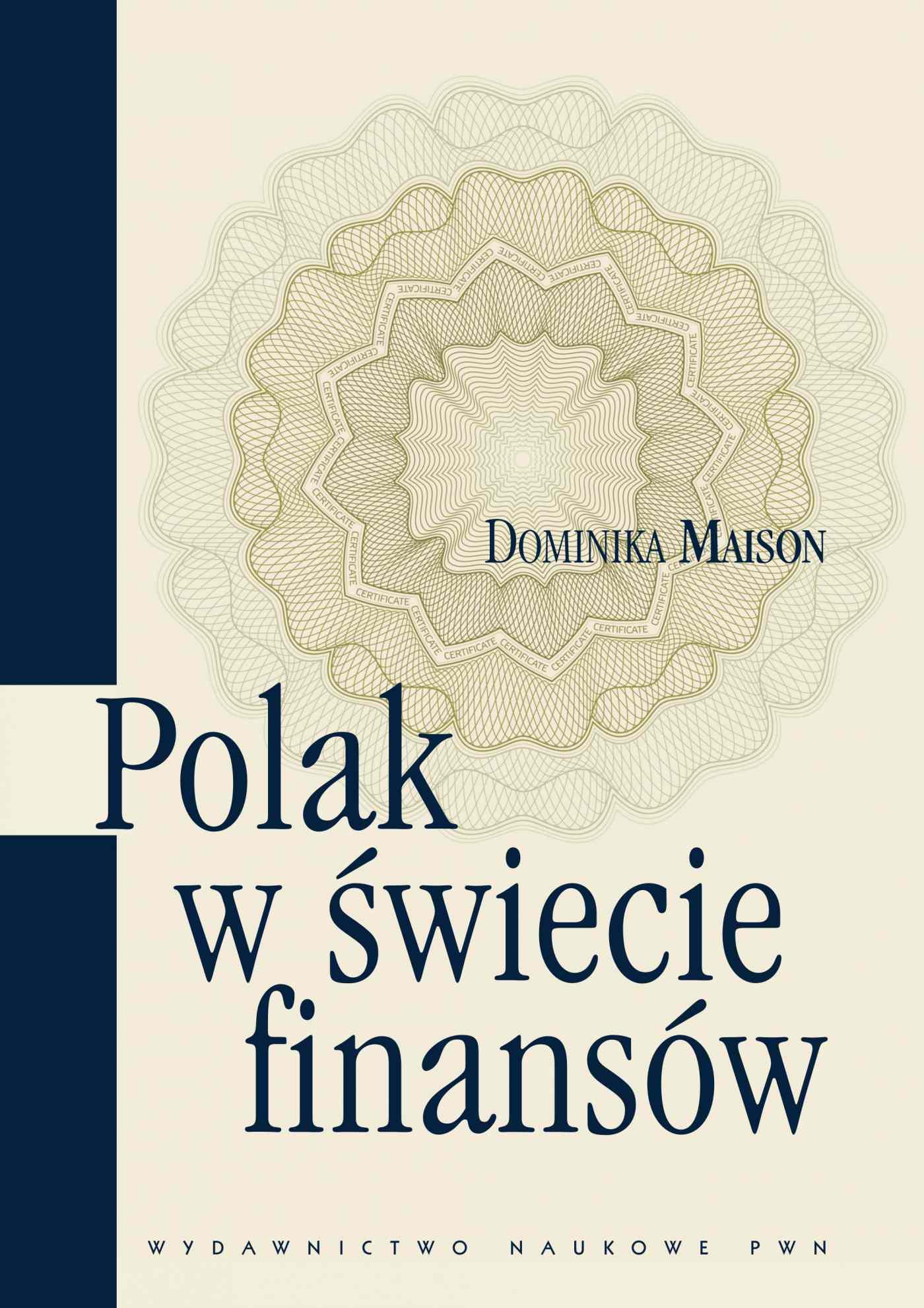 Polak w świecie finansów. O psychologicznych uwarunkowaniach zachowań ekonomicznych Polaków - Ebook (Książka na Kindle) do pobrania w formacie MOBI