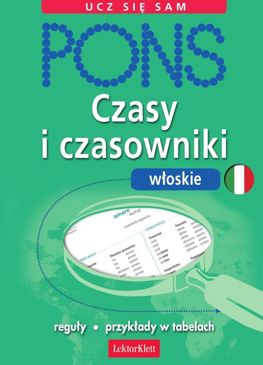Czasy i czasowniki włoskie - Ebook (Książka PDF) do pobrania w formacie PDF