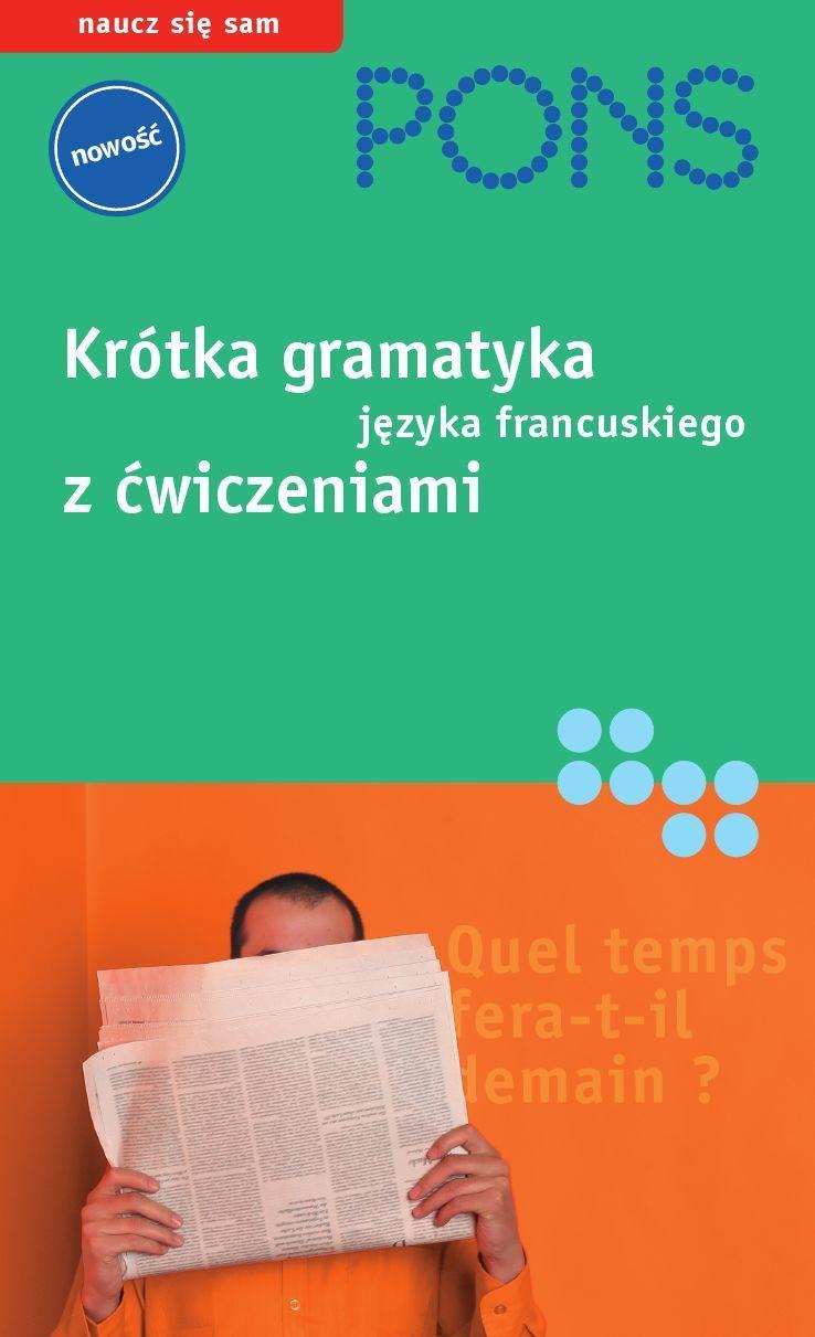 Krótka gramatyka języka francuskiego - Ebook (Książka PDF) do pobrania w formacie PDF
