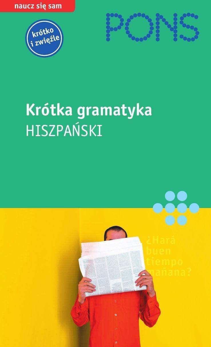 Krótka gramatyka języka hiszpańskiego - Ebook (Książka PDF) do pobrania w formacie PDF