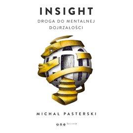 Insight. Droga do mentalnej dojrzałości - Audiobook (Książka audio MP3) do pobrania w całości w archiwum ZIP