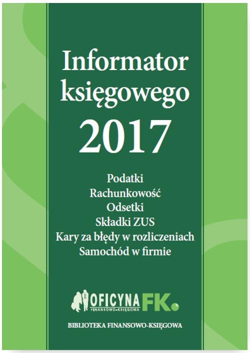 Informator księgowego 2017 - Ebook (Książka PDF) do pobrania w formacie PDF