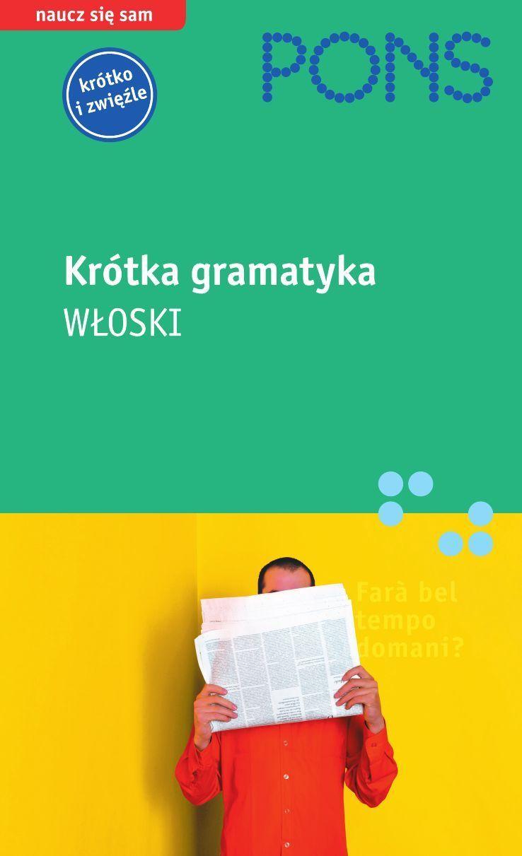 Krótka gramatyka języka włoskiego - Ebook (Książka PDF) do pobrania w formacie PDF