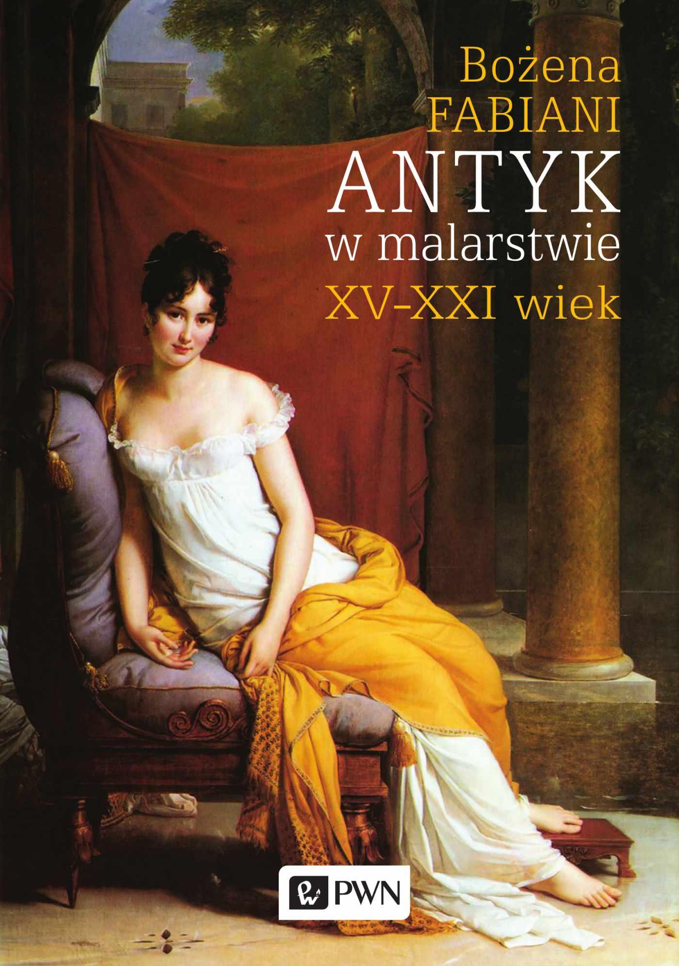 Antyk w malarstwie. XV-XXI wiek - Ebook (Książka EPUB) do pobrania w formacie EPUB