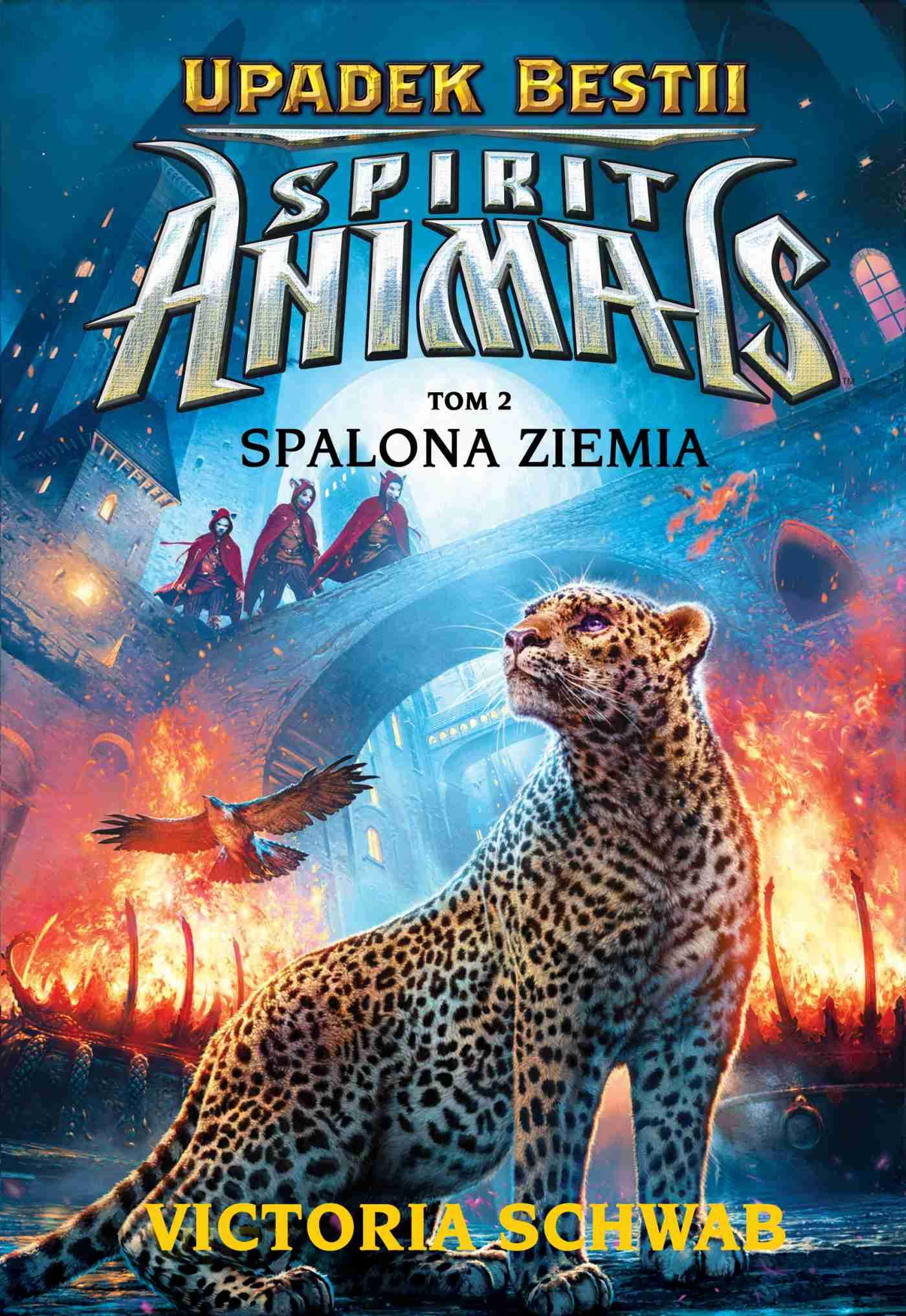 Spirit Animals. Upadek bestii. Spalona ziemia. T. 2 - Ebook (Książka na Kindle) do pobrania w formacie MOBI