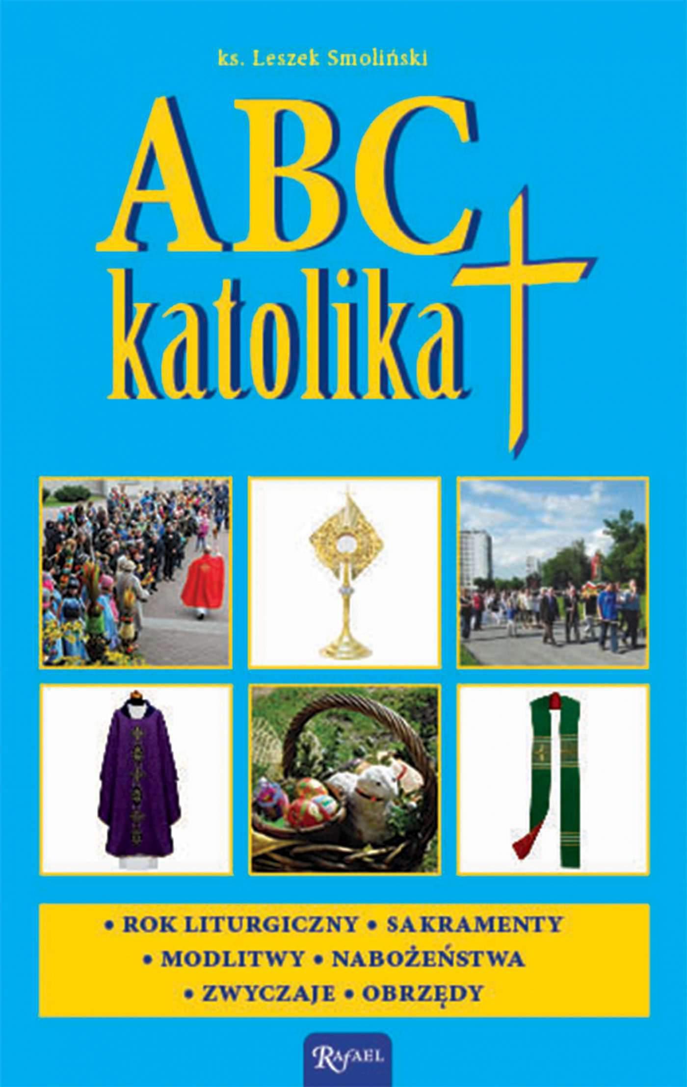 ABC katolika - Ebook (Książka EPUB) do pobrania w formacie EPUB
