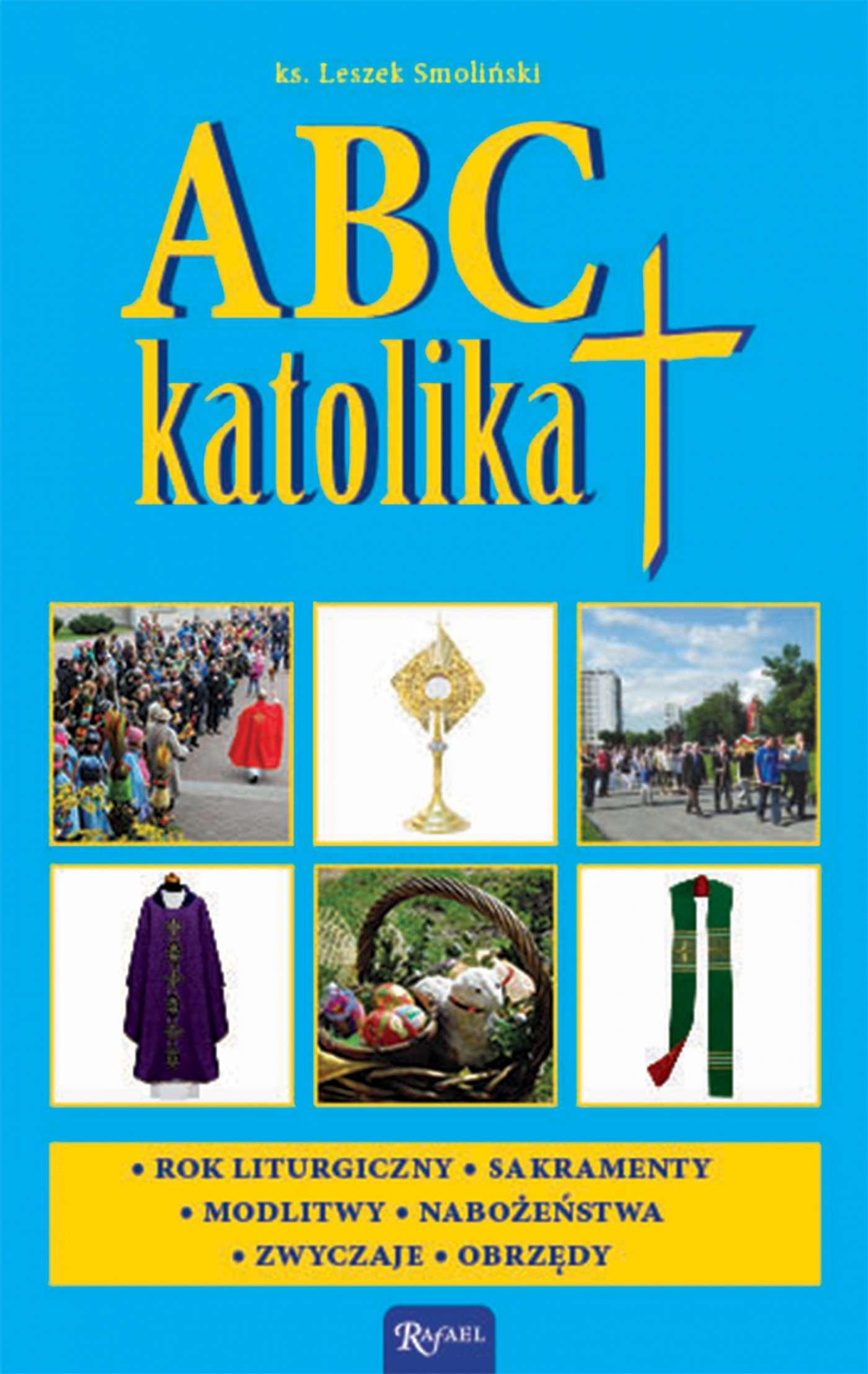 ABC katolika - Ebook (Książka PDF) do pobrania w formacie PDF