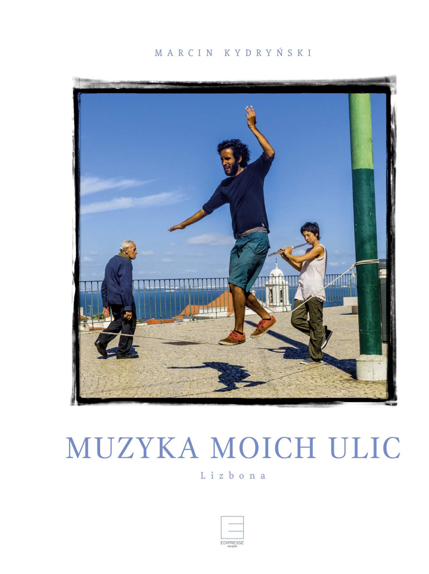Muzyka moich ulic. Lizbona - Ebook (Książka EPUB) do pobrania w formacie EPUB