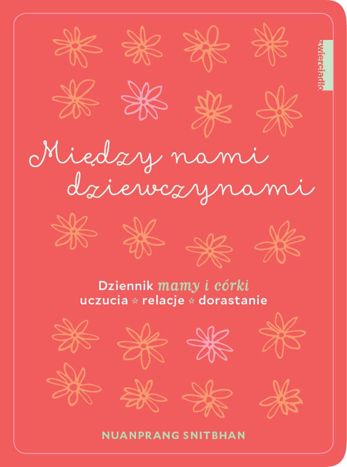 Między nami dziewczynami. Dziennik mamy i córki - Ebook (Książka na Kindle) do pobrania w formacie MOBI