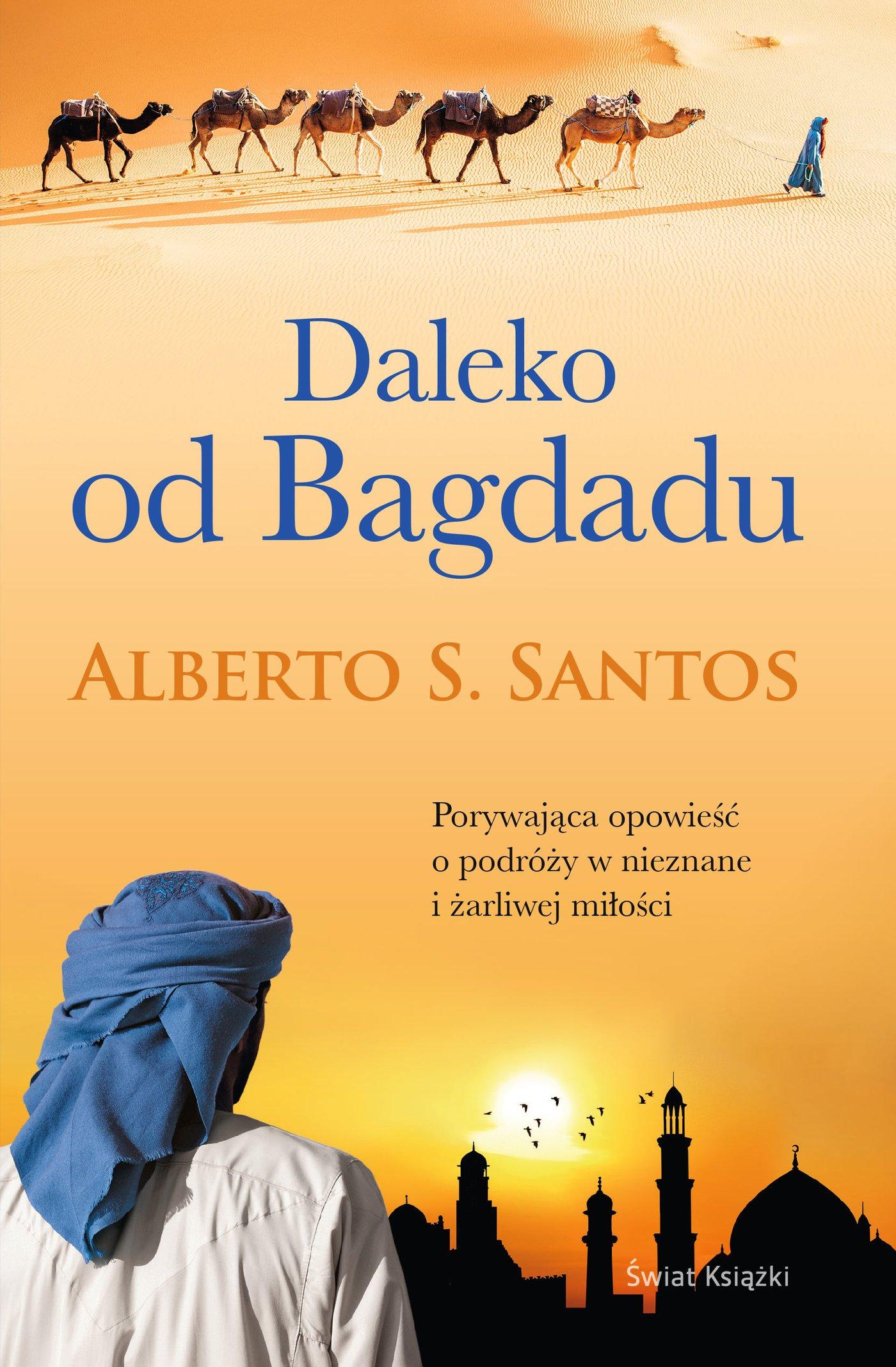 Daleko od Bagdadu - Ebook (Książka na Kindle) do pobrania w formacie MOBI