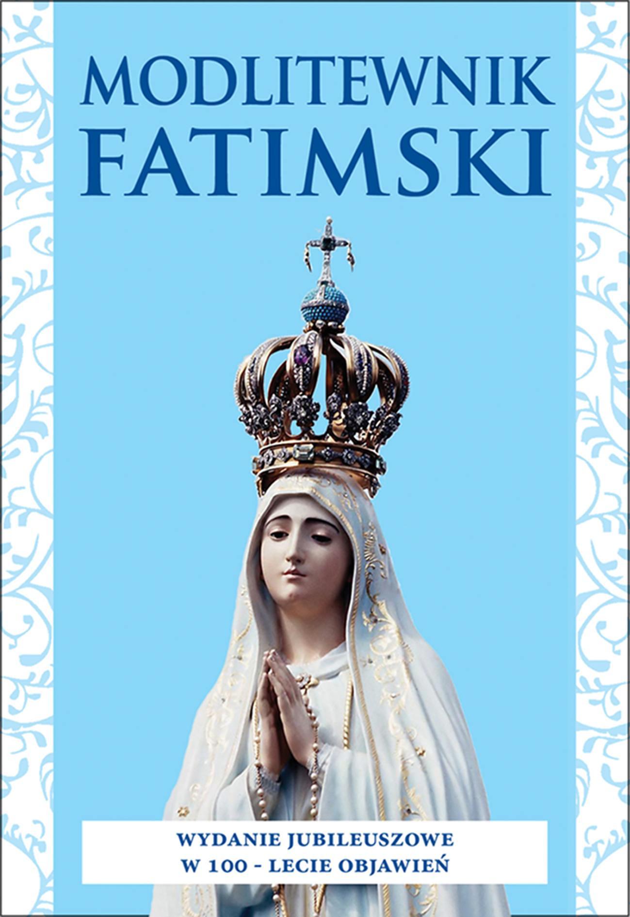 Modlitewnik fatimski - Ebook (Książka PDF) do pobrania w formacie PDF