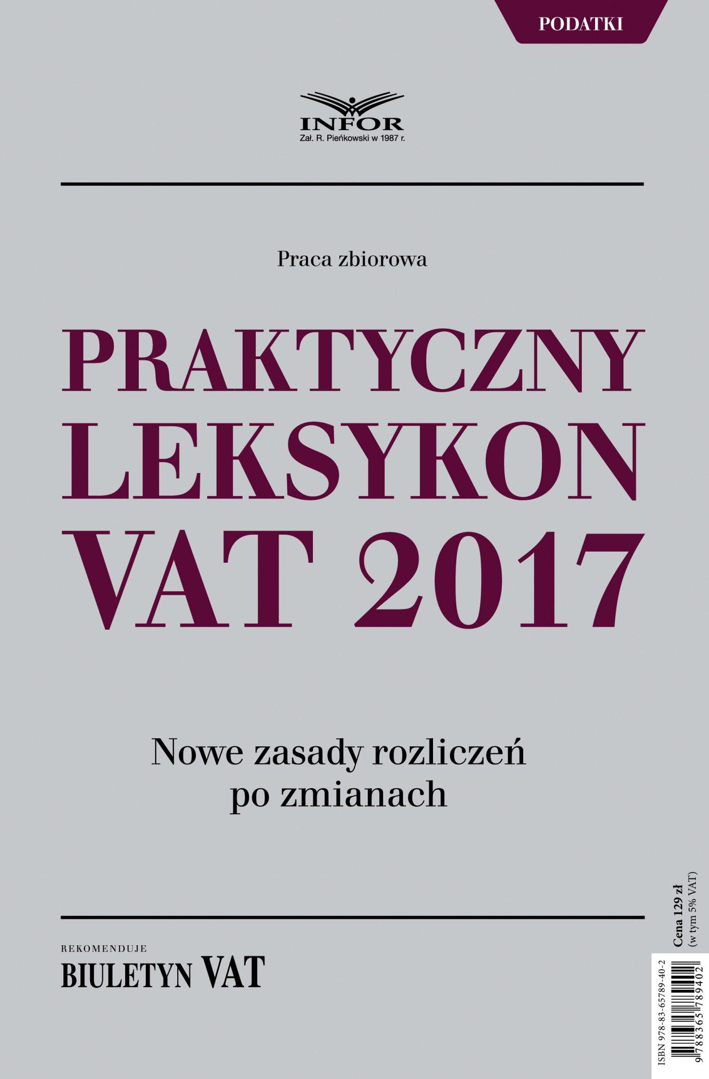 Praktyczny leksykon VAT 2017 - Ebook (Książka PDF) do pobrania w formacie PDF