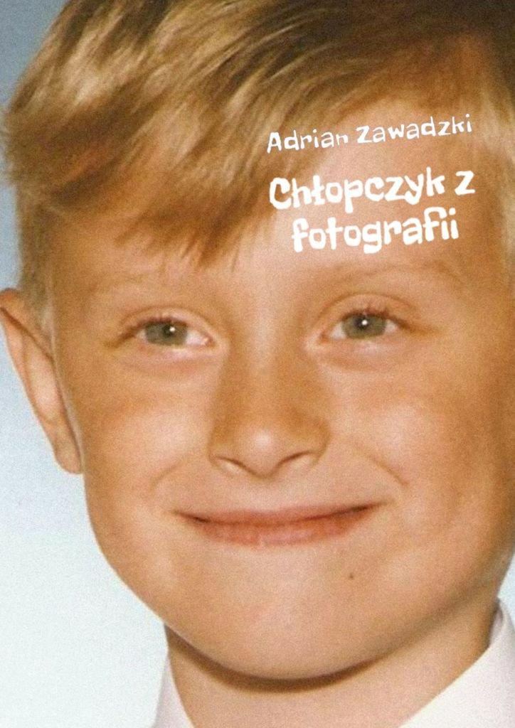 Chłopczyk z fotografii - Ebook (Książka EPUB) do pobrania w formacie EPUB