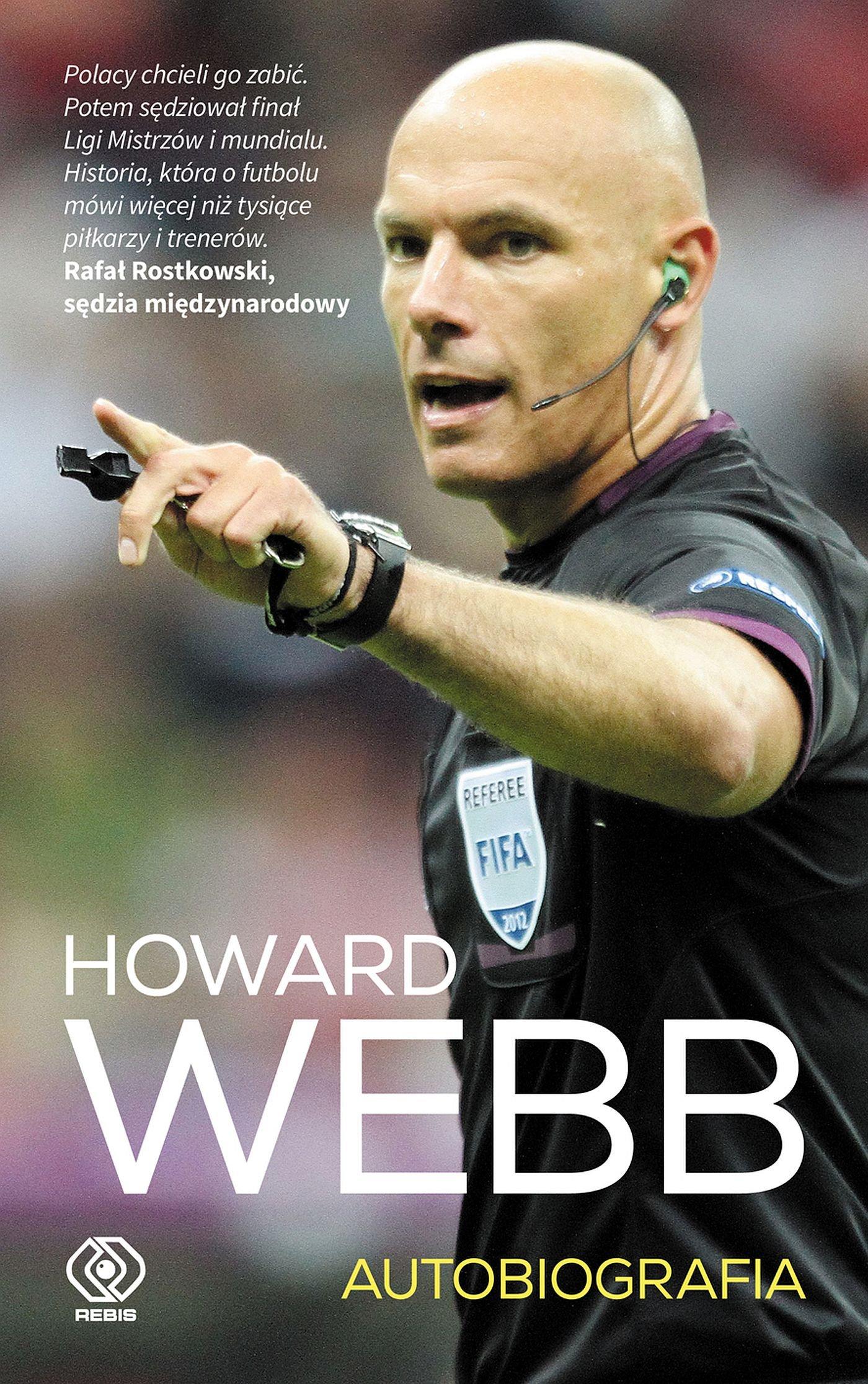 Howard Webb. Autobiografia - Ebook (Książka EPUB) do pobrania w formacie EPUB