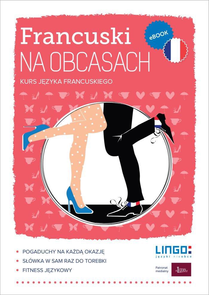 Francuski na obcasach. eBook - Ebook (Książka PDF) do pobrania w formacie PDF