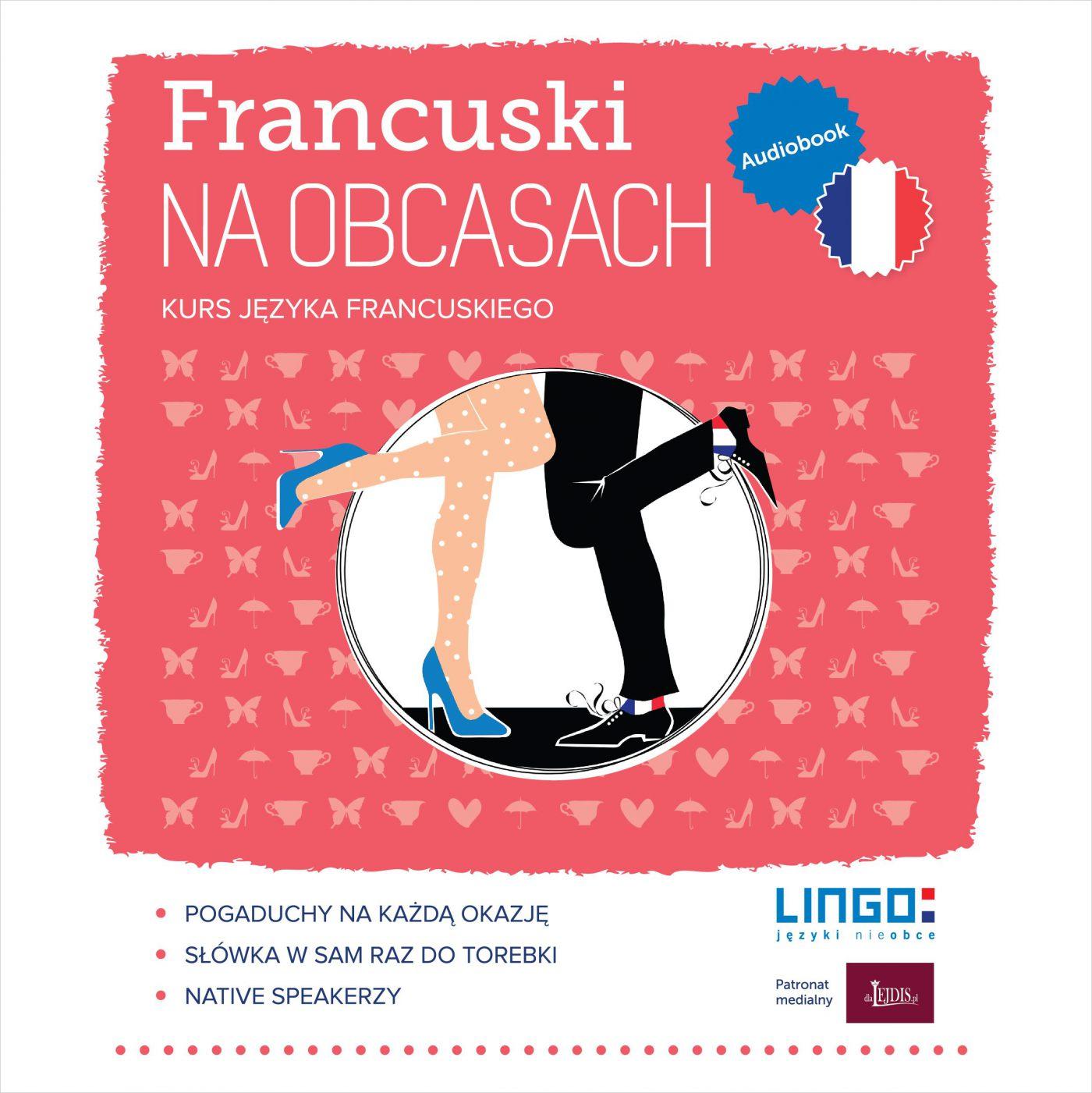 Francuski na obcasach. Audiobook - Audiobook (Książka audio MP3) do pobrania w całości w archiwum ZIP