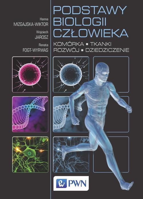 Podstawy biologii człowieka. Komórka, tkanki, rozwój, dziedziczenie - Ebook (Książka EPUB) do pobrania w formacie EPUB