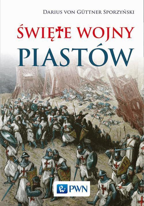 Święte wojny Piastów - Ebook (Książka na Kindle) do pobrania w formacie MOBI