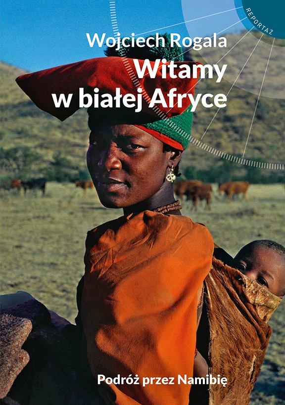 Witamy w białej Afryce - Ebook (Książka na Kindle) do pobrania w formacie MOBI
