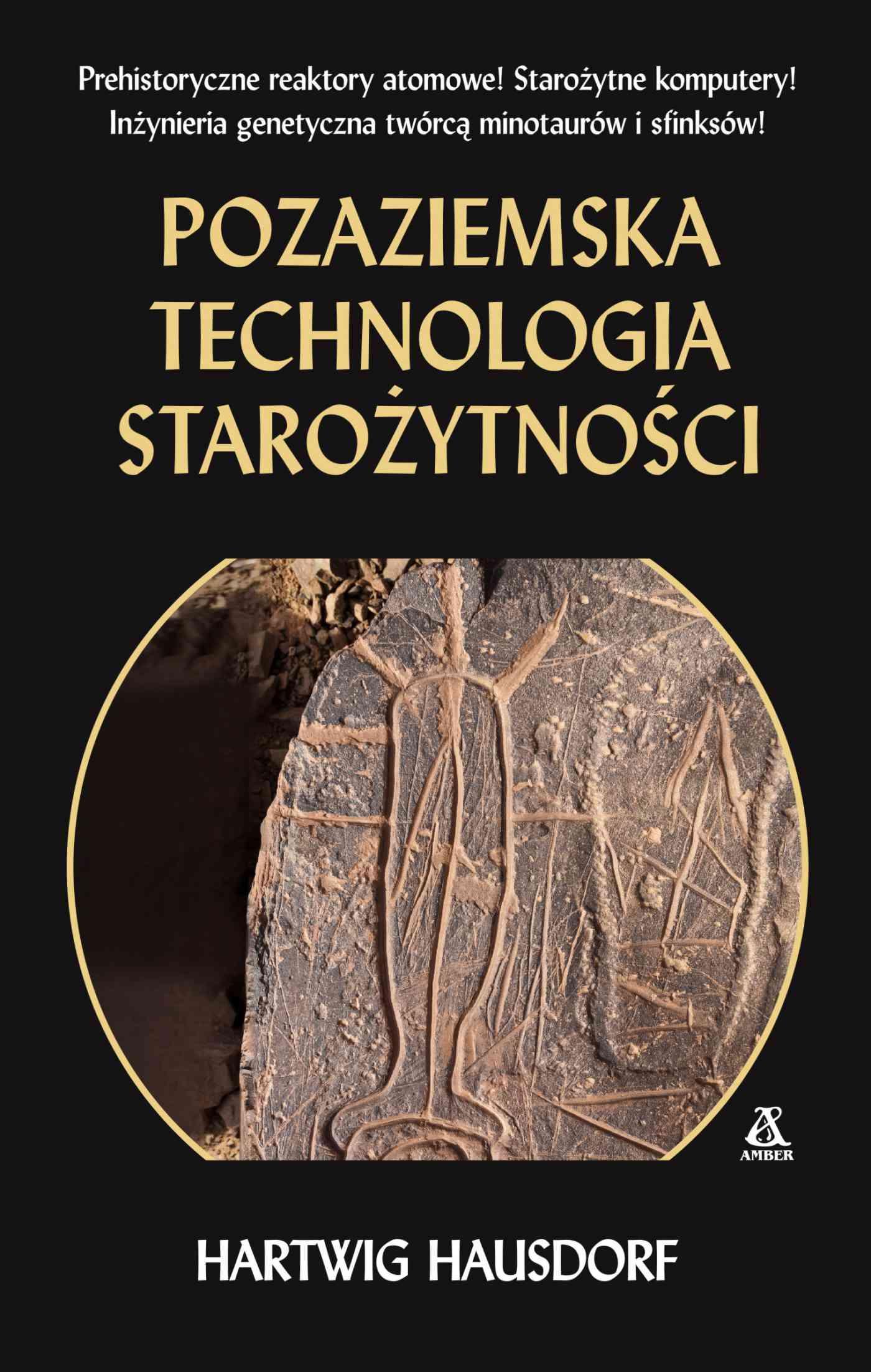 Pozaziemska technologia starożytności - Ebook (Książka na Kindle) do pobrania w formacie MOBI