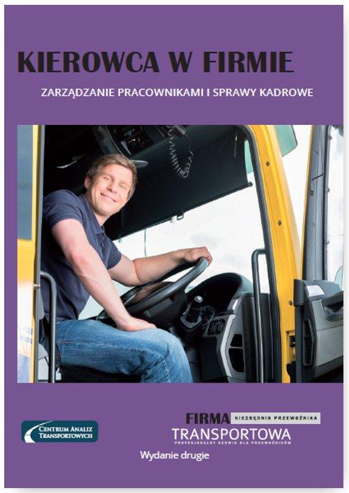 Kierowca w firmie – zarządzanie pracownikami i sprawy kadrowe - Ebook (Książka na Kindle) do pobrania w formacie MOBI