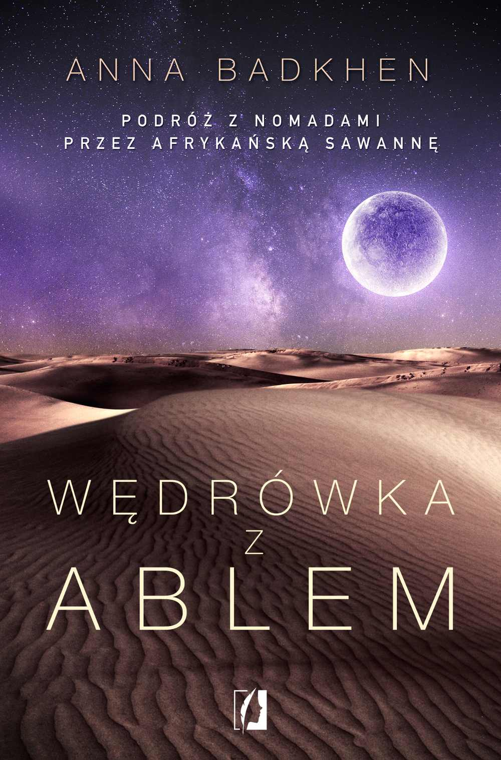 Wędrówka z Ablem. Podróż z nomadami przez afrykańską sawannę - Ebook (Książka EPUB) do pobrania w formacie EPUB