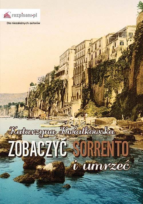 Zobaczyć Sorrento i umrzeć - Ebook (Książka EPUB) do pobrania w formacie EPUB