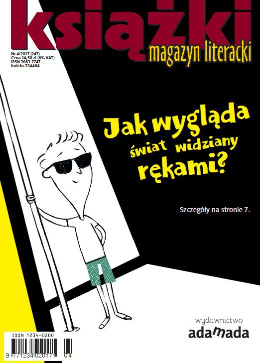 Magazyn Literacki Ksiażki 4/2017 - Ebook (Książka PDF) do pobrania w formacie PDF