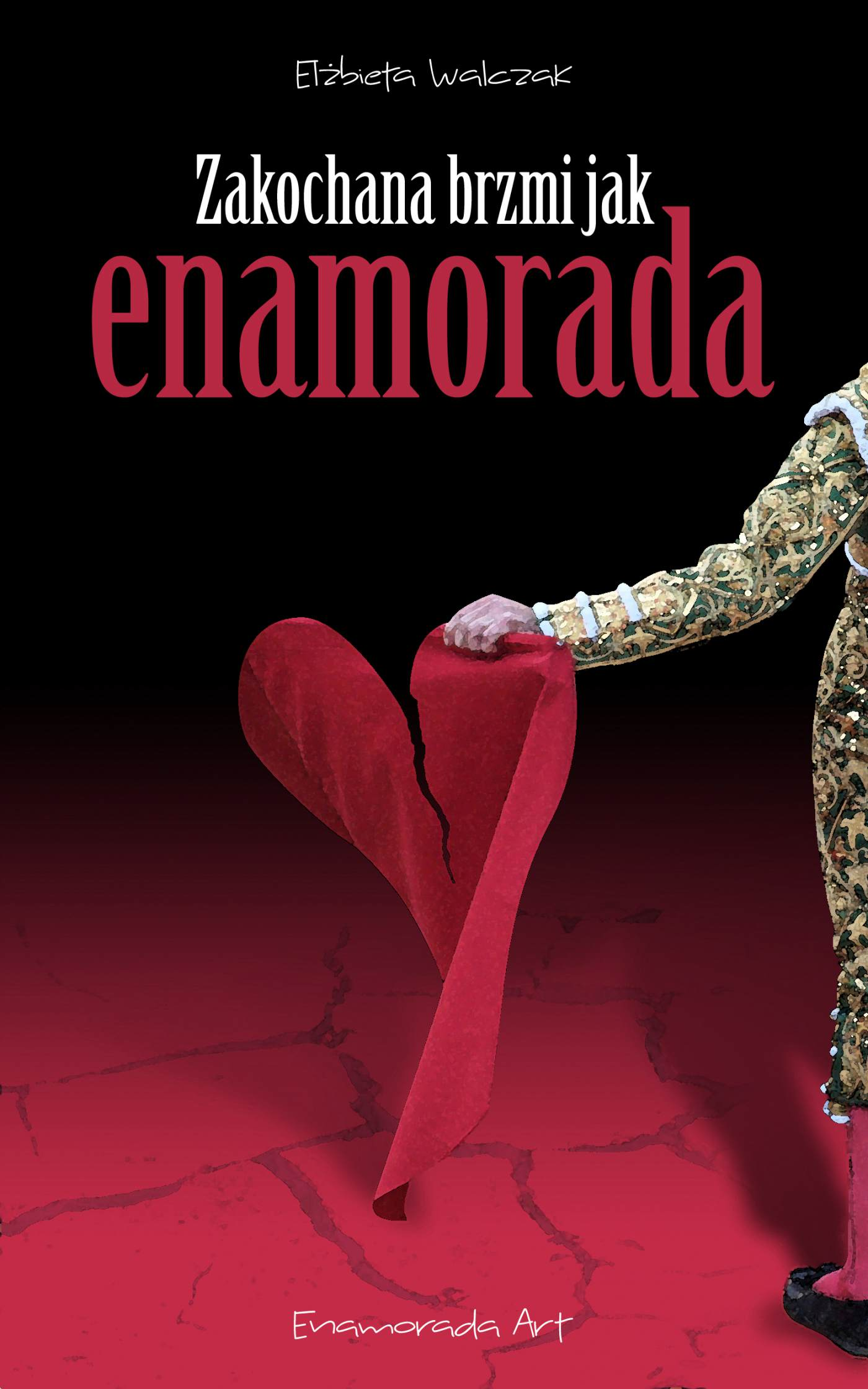 Zakochana brzmi jak Enamorada - Ebook (Książka EPUB) do pobrania w formacie EPUB