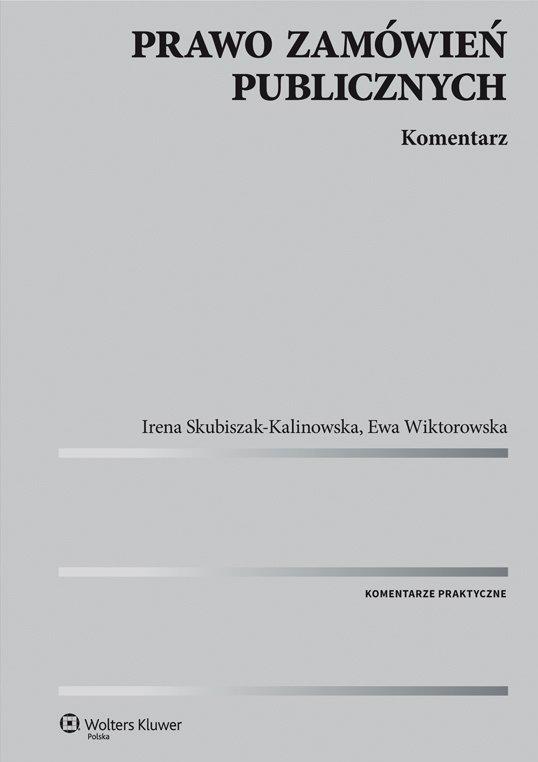 Prawo zamówień publicznych. Komentarz - Ebook (Książka PDF) do pobrania w formacie PDF