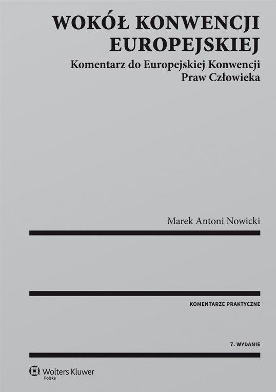 Wokół Konwencji Europejskiej. Komentarz do Europejskiej Konwencji Praw Człowieka - Ebook (Książka PDF) do pobrania w formacie PDF