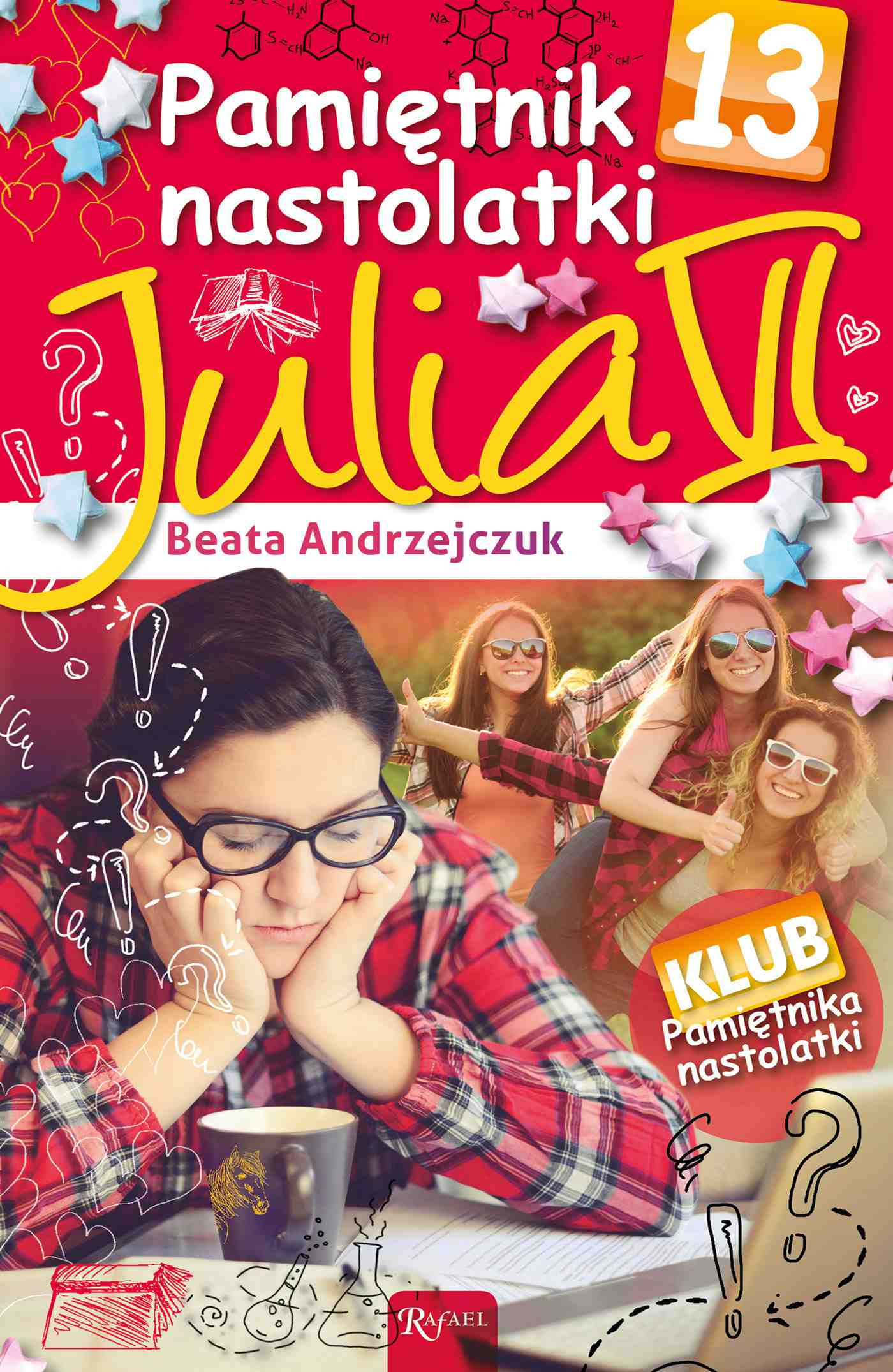 Pamiętnik nastolatki 13. Julia VI - Ebook (Książka PDF) do pobrania w formacie PDF