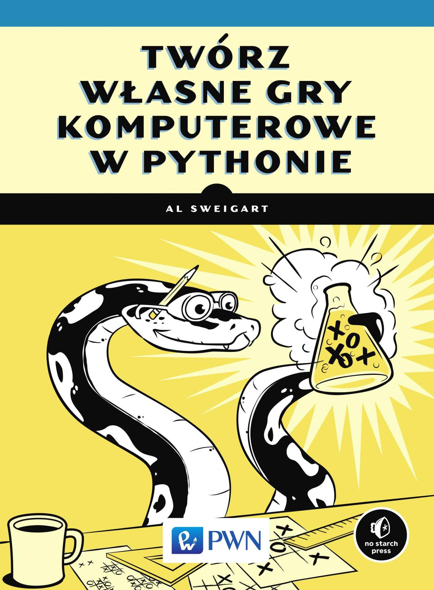 Twórz własne gry komputerowe w Pythonie - Ebook (Książka na Kindle) do pobrania w formacie MOBI