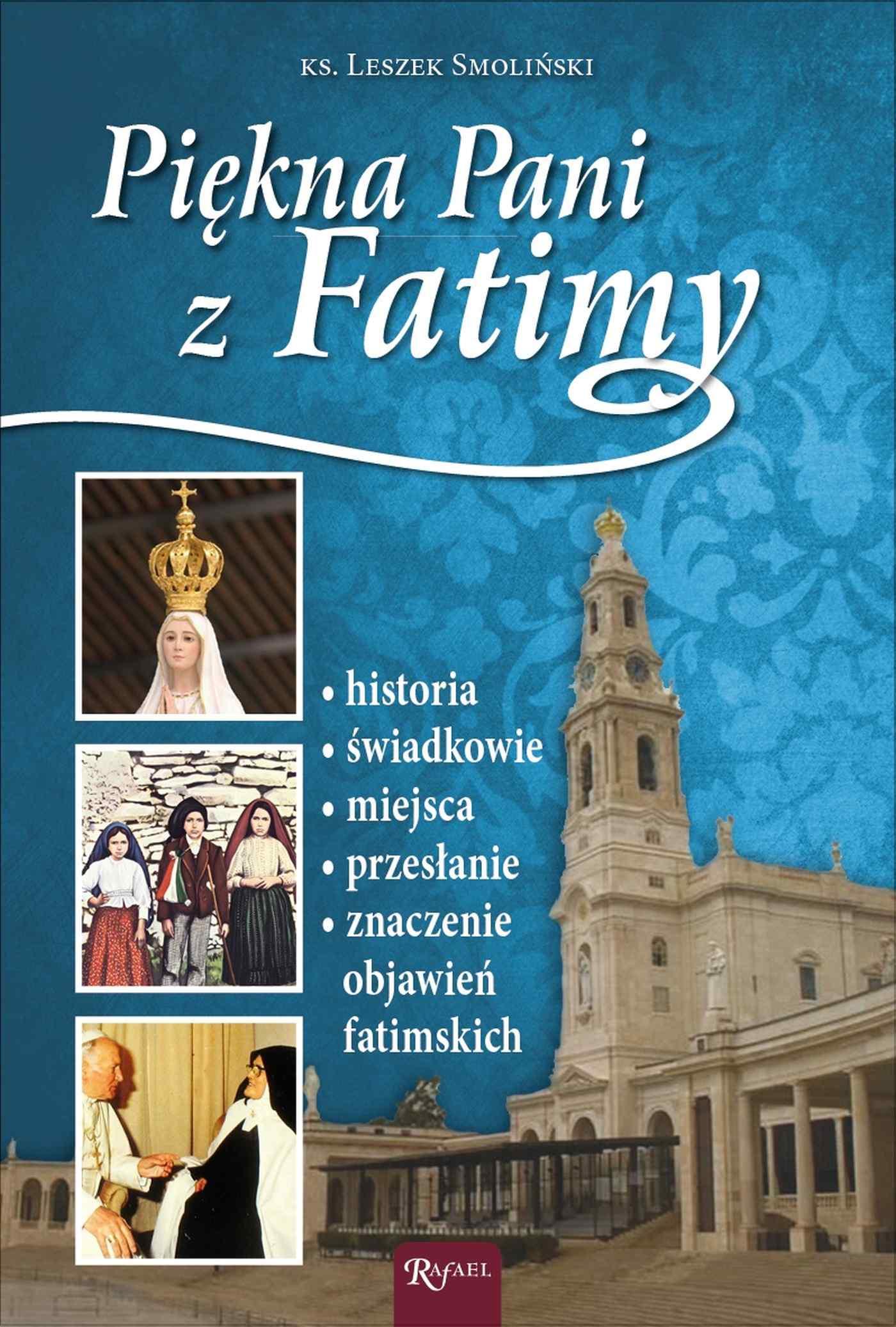 Piękna Pani z Fatimy - Ebook (Książka EPUB) do pobrania w formacie EPUB