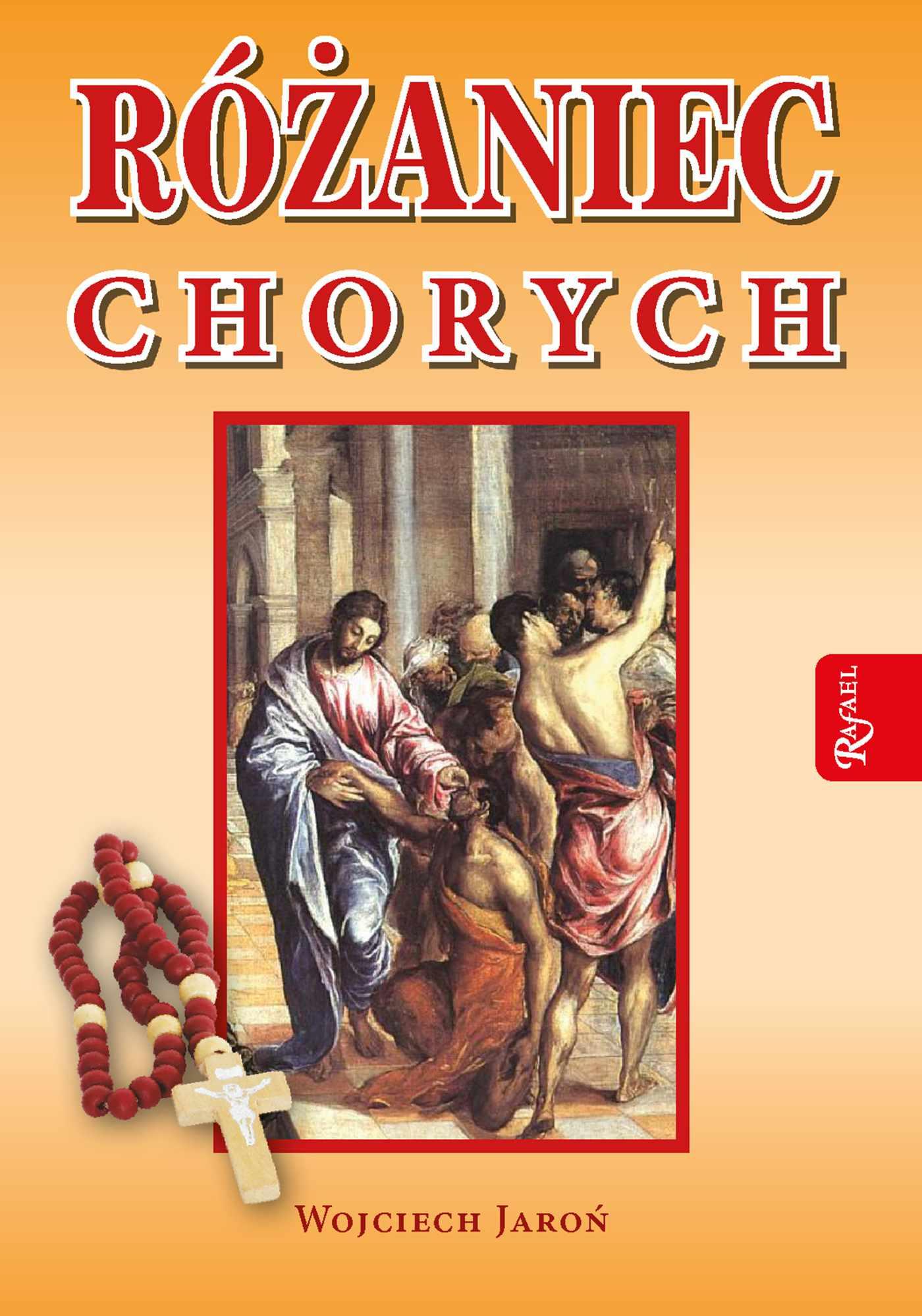 Różaniec chorych - Ebook (Książka PDF) do pobrania w formacie PDF