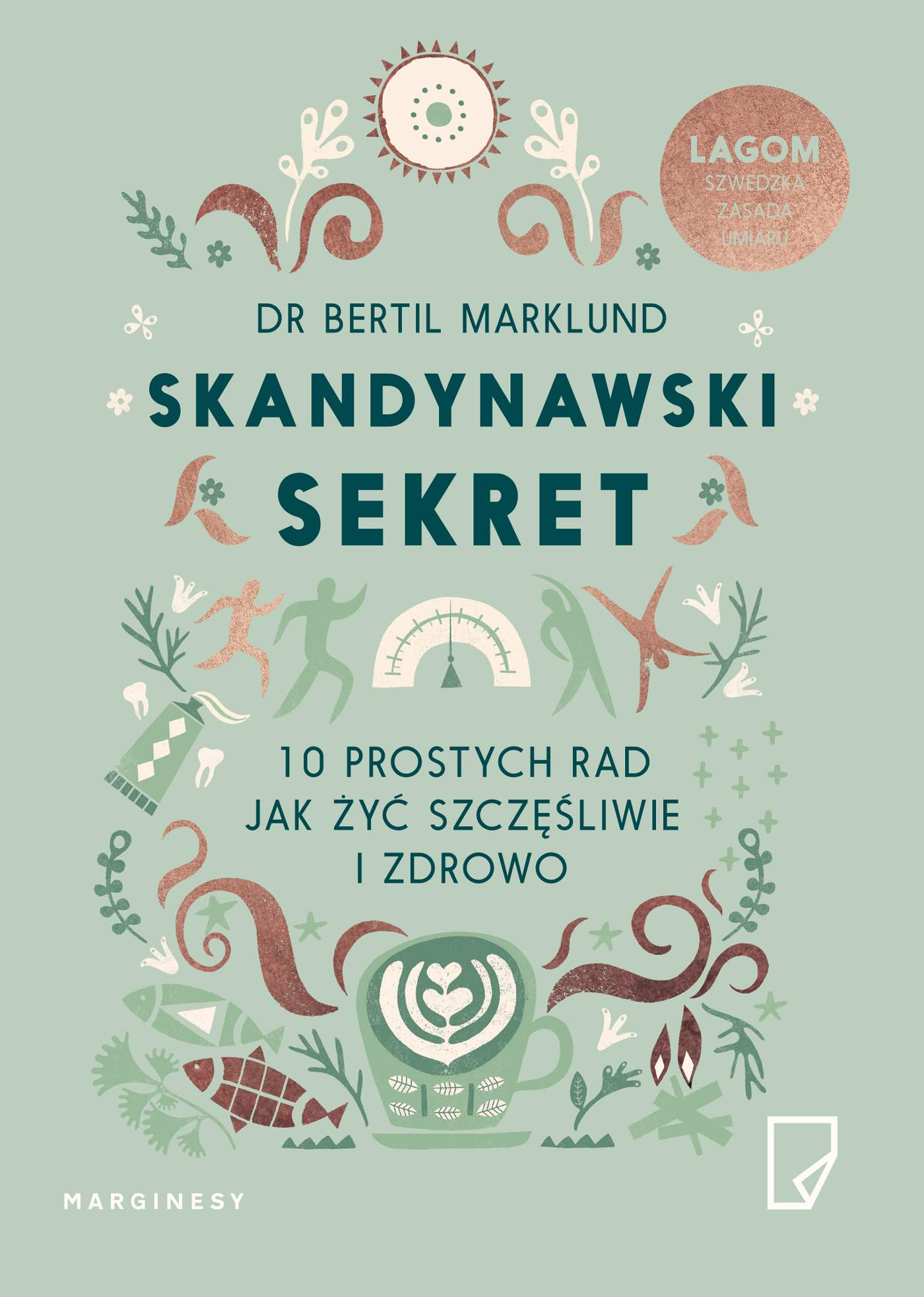 Skandynawski sekret. 10 prostych rad, jak żyć szczęśliwie i zdrowo - Ebook (Książka na Kindle) do pobrania w formacie MOBI