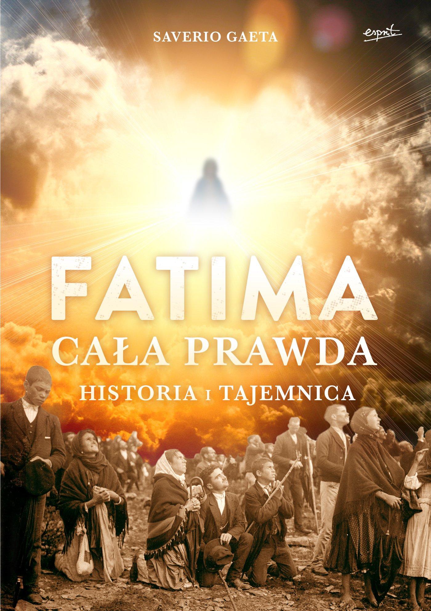 Fatima. Cała prawda - Ebook (Książka na Kindle) do pobrania w formacie MOBI
